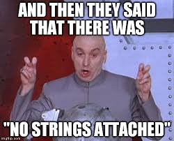 No Strings Attached Memes - dr evil laser meme imgflip