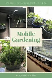 country living 500 kitchen ideas mobile gardening growing plants while living in an rv rv inspiration