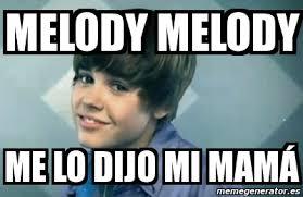 Melody Meme - meme personalizado melody melody me lo dijo mi mamá 2739079