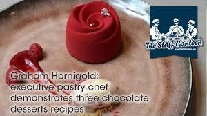 cuisine tv les desserts de benoit graham hornigold executive pastry chef demonstrates three chocolate