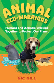 animal eco warriors nic gill 9781486306213