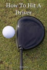 how to hit a driver straight and long bud perkins golf