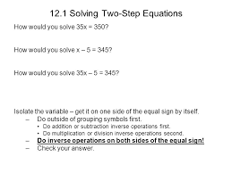 12 1 solving two step equations