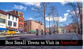Most Picturesque Towns In Usa by The 39 Best Small Towns In America To Visit In 2016 Etcetera
