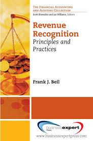revenue recognition principles and practices financial