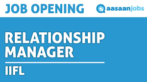 relationship manager job in thane gujarat iifl video job