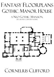 Edwardian House Plans by Gothic Manor House Fantasy Floorplans Dreamworlds Dworki