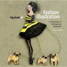 big book of fashion illustration a sourcebook of contemporary