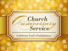 church anniversary celebration ideas churches anniversaries and
