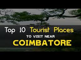 top 10 tourist places to visit near coimbatore