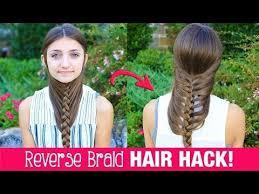 cute girl hairstyles diy hair hack diy reverse braid in under 2 minutes reverse braid