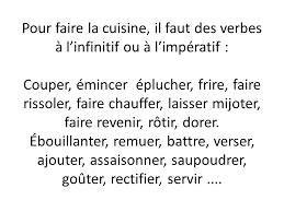 faire de la cuisine pour faire la cuisine il faut des verbes à l infinitif ou à l