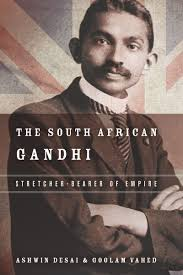 Of The South The South Gandhi Stretcher Bearer Of Empire Ashwin