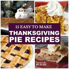 15 thanksgiving pie recipes for dessert for savings