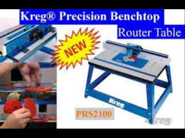 kreg prs2100 benchtop router table kreg prs2100 bench top router table youtube