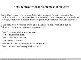 Room Attendant Job Description For Resume by Hotel Room Attendant Recommendation Letter Documents