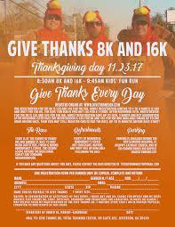 give thanks 8k 16k thursday nov 23 at 8 30 a m