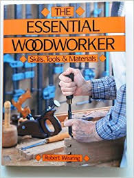 Woodworking Magazine Hardbound Edition by The Essential Woodworker Amazon Co Uk Robert Wearing