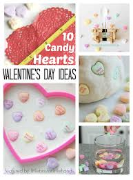 candy hearts activities and science ideas for valentine u0027s days