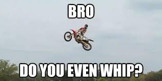 Motocross Meme - pin by sam kydd on motocross memes pinterest motocross