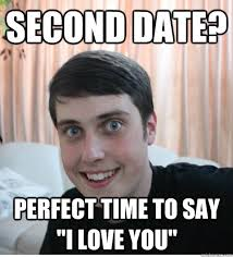 First Date Meme - i can t get past the first date by erika jordan bro my god the