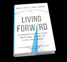 Plan by Living Forward A Proven Plan To Stop Drifting And Get The Life