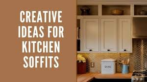 kitchen cabinet soffit lighting 10 creative ideas for kitchen soffits tips you t