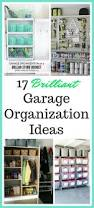 garage organizing ideas garage tips 18 ways to find more space in