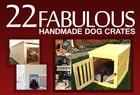 How To Build End Table Dog Crate by 22 Fabulous Handmade Dog Crates Spartadog Blog