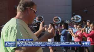 cary high school band to appear in macy s thanksgiving day parade