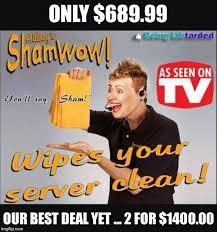 Shamwow Meme - shamwow imgflip