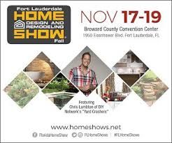 fort lauderdale home design and remodeling show 11 17 17 11 19