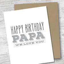 happy birthday papa we love you card birthday card love