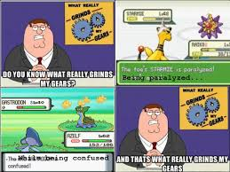 What Grinds My Gears Meme - grinds my gears