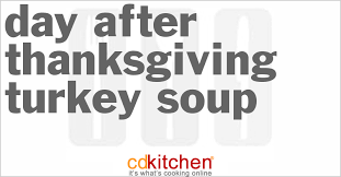 day after thanksgiving turkey soup
