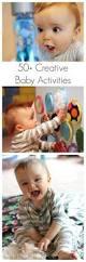 50 creative activities for babies