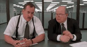 office space what would you say you do here office space gif find share on giphy