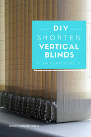 how to shorten a vertical blind in 10 easy steps the curious and