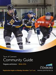 town of canmore winter 2016 community guide by town of canmore issuu