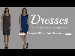 casual wear for women dresses 2016 casual wear for women fashion dresses