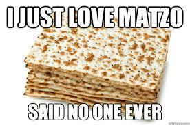 seder matzah 13 struggles of college students during passover