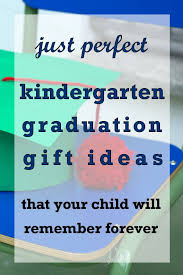 graduation gifts for kindergarten students 20 gift ideas for kindergarten graduation unique gifter