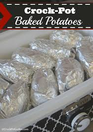 Crock Pot Baked Potatoes Crock Pot La s