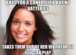 Girls Playing Video Games Meme - she s been trying to get me to play video games with her i should