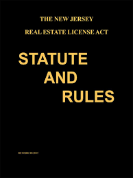 the new jersey real estate license act statute and rules