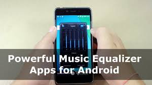 equalizer app for android 2 powerful android equalizer apps