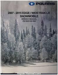 2007 2015 polaris edge widetrak lx snowmobile service manual