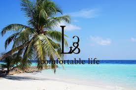 comfortable life