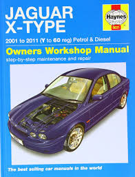 jaguar x type petrol u0026 diesel service and repair manual 2001