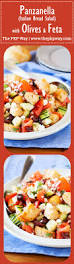 panzanella italian bread salad with olives and feta the pkp way